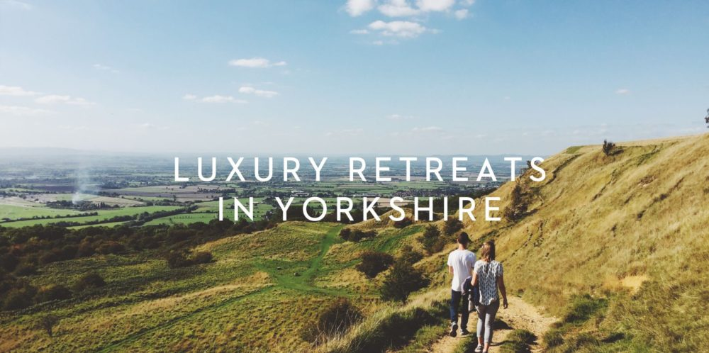luxury retreats yorkshire